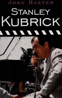 Stanley Kubrick : biographie