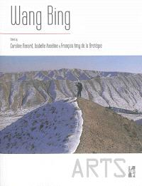 Wang Bing : making movies in China today