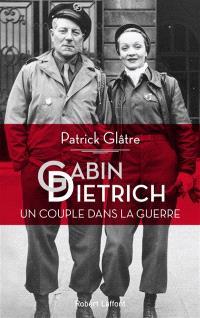 Gabin-Dietrich, un couple dans la guerre