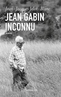 Jean Gabin inconnu : biographie