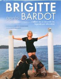 Brigitte après Bardot : l'album de sa seconde vie légendée par elle-même