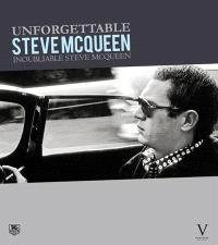 Inoubliable Steve McQueen = Unforgettable Steve McQueen