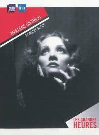 Marlène Dietrich : monstre sacré
