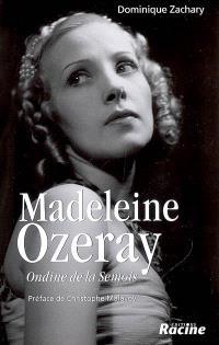 Madeleine Ozeray : Ondine de la Semois