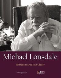 Michael Lonsdale : entretiens