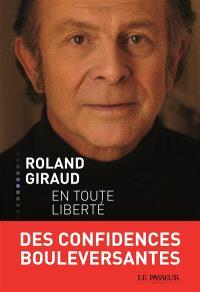 Roland Giraud en toute liberté