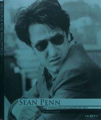 Sean Penn : la fébrilité au coeur du jeu