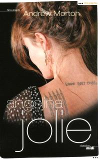 Angelina Jolie : la biographie non autorisée