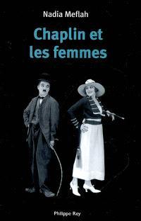 Chaplin et les femmes