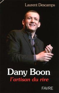 Dany Boon : l'artisan du rire