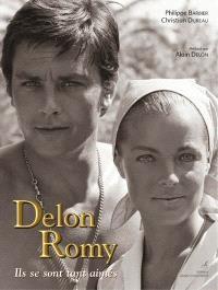 Delon, Romy, ils se sont tant aimés