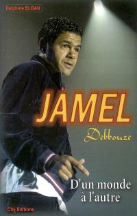 Djamel Debbouze : d'un monde à l'autre