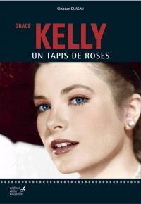 Grace Kelly : un tapis de roses