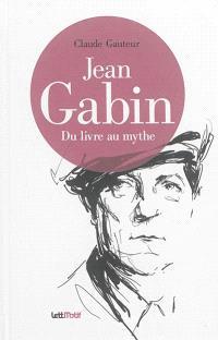 Jean Gabin : du livre au mythe