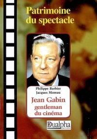 Jean Gabin : gentleman du cinéma