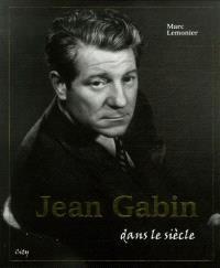 Jean Gabin, dans le siècle