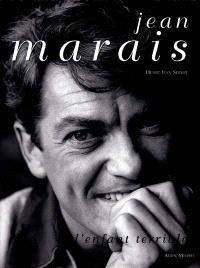 Jean Marais : l'enfant terrible