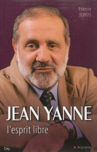 Jean Yanne : l'esprit libre