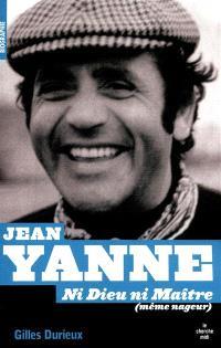 Jean Yanne : ni Dieu ni maître (même nageur)