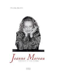 Jeanne Moreau : portrait d'une femme
