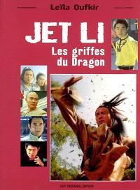 Jet Li : les griffes du dragon