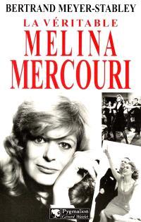 La véritable Mélina Mercouri