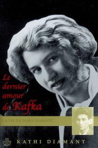 Le dernier amour de Kafka : la vie de Dora Diamant