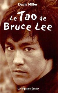Le tao de Bruce Lee : une mémoire martiale