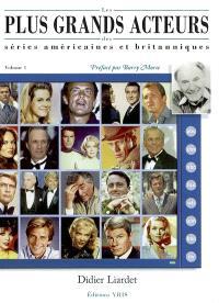 Les plus grands acteurs des séries américaines et britanniques. Volume 1