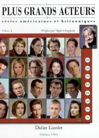 Les plus grands acteurs des séries américaines et britanniques. Volume 2