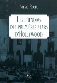 Les prénoms des premières stars d'Hollywood