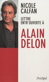 Lettre entr'ouverte à Alain Delon