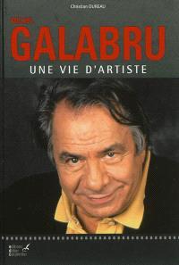 Michel Galabru, une vie d'artiste