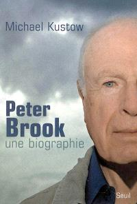 Peter Brook, une biographie