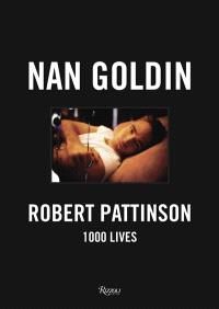 Robert Pattinson : 1.000 lives
