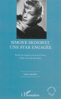 Simone Signoret, une star engagée