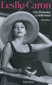 Une Française à Hollywood : mémoires