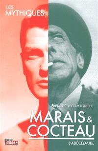 Marais & Cocteau : l'abécédaire : la chance était au rendez-vous