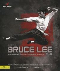 Les trésors de Bruce Lee : biographie officielle d'une légende des arts martiaux