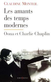 Les amants des temps modernes : Oona et Charlie Chaplin