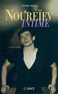 Noureïev intime