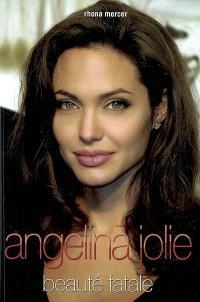 Angelina Jolie : beauté fatale