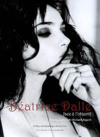 Béatrice Dalle, face à l'objectif