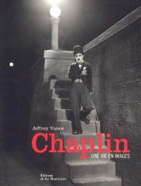 Chaplin : une vie en images