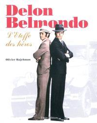 Delon-Belmondo : l'étoffe des héros