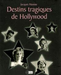 Destins tragiques de Hollywood