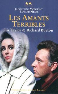 Elizabeth Taylor et Richard Burton, les amants terribles