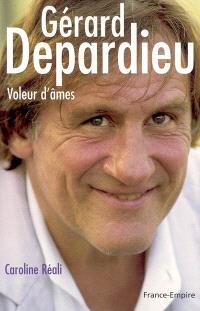 Gérard Depardieu : voleur d'âmes