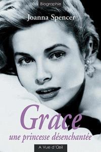 Grace : une princesse désenchantée