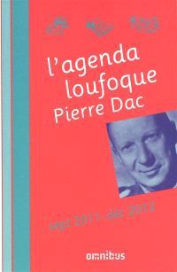 L'agenda loufoque Pierre Dac (septembre 2011 - décembre 2012)